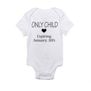 Only Child - Expiring Date CaddyBaby Onesie