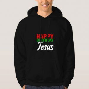 Happy-Birthday-Jesus-Hoodie