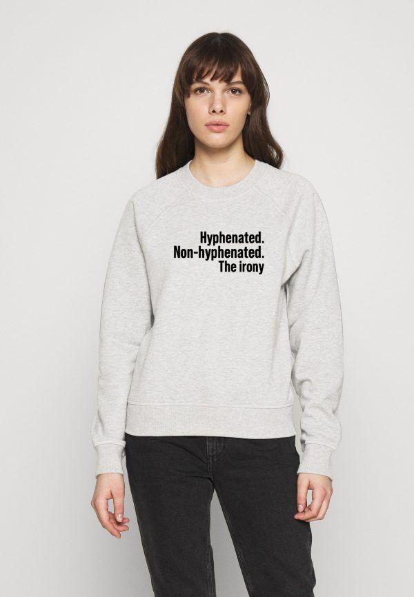 Hyphenated-Non-Hyphenated-Sweatshirt